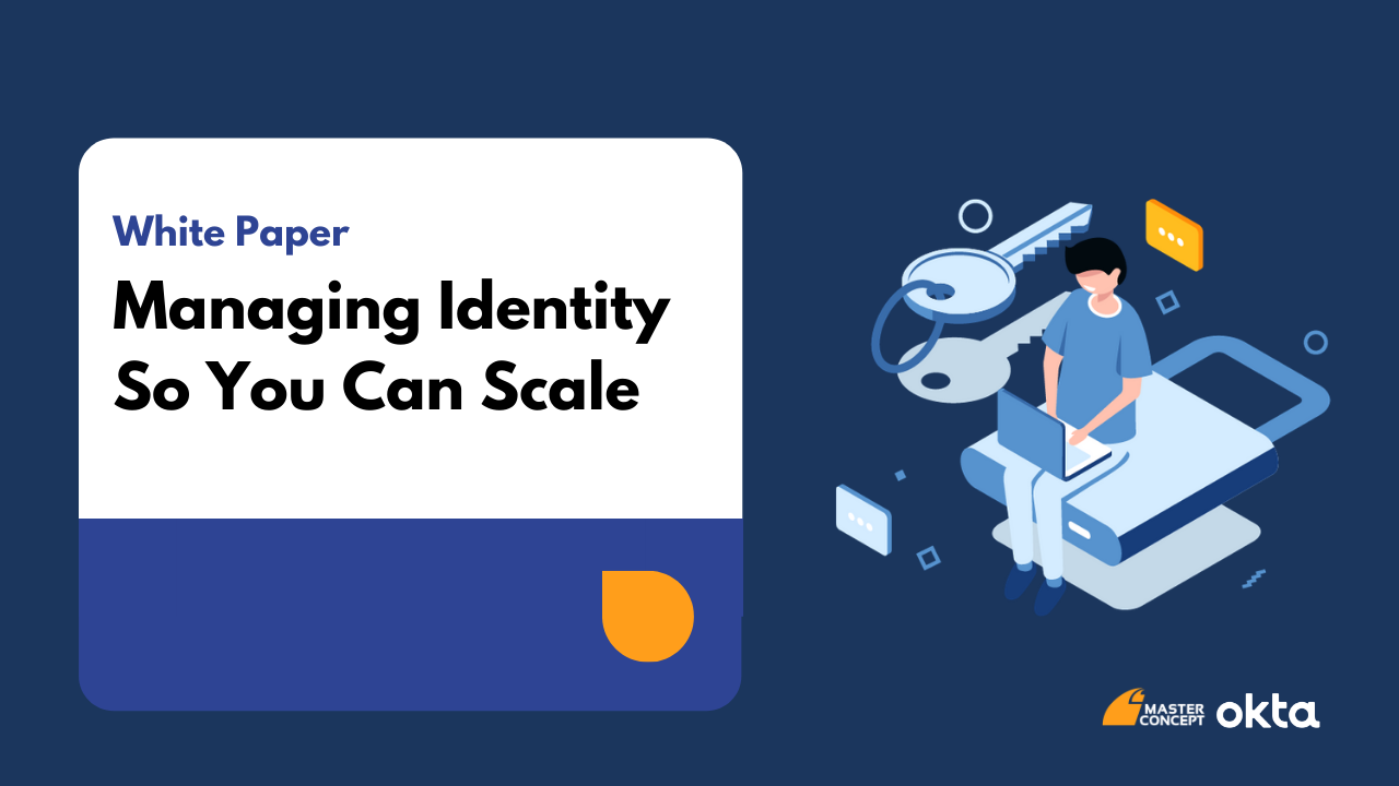 Managing Identity So You Can Scale